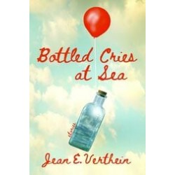 Bottled Cries at Sea
