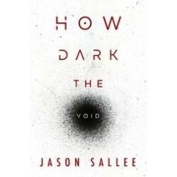 How Dark the Void