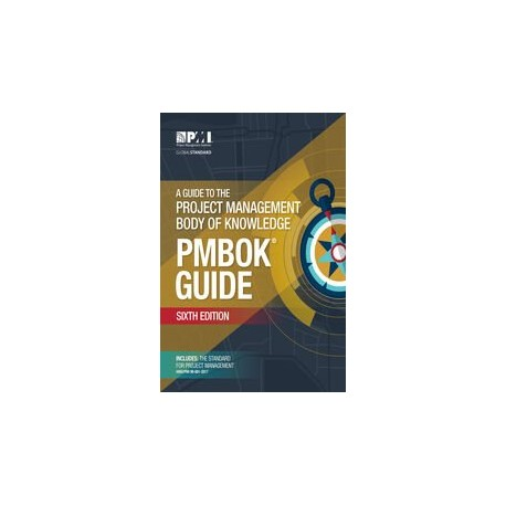 A Guide to the Project Management Body of Knowledge (PMBOK&xAE; Guide)&x2013;Sixth Edition